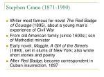 stephen crane 1871 1900