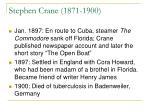stephen crane 1871 19001