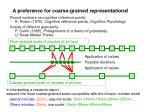 a preference for coarse grained representations