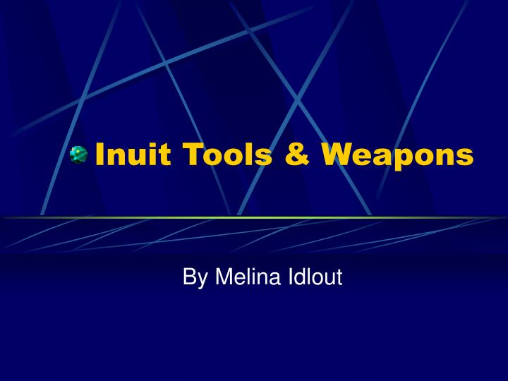 Inuit tools weapons