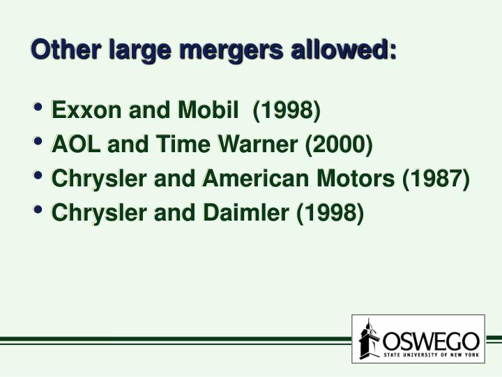 Other large mergers allowed: