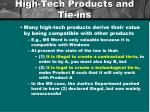 high tech products and tie ins