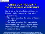 crime control myth the police make no difference