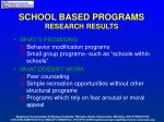 school based programs research results