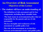 an overview of risk assessment objectives of this lecture
