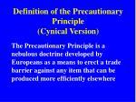 definition of the precautionary principle cynical version