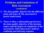 problems and limitations of risk assessment continued