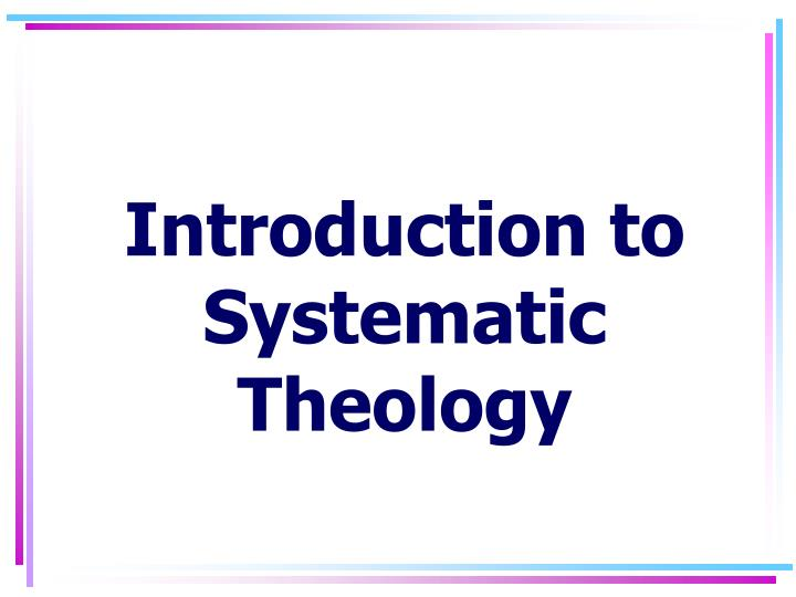introduction to systematic theology n.