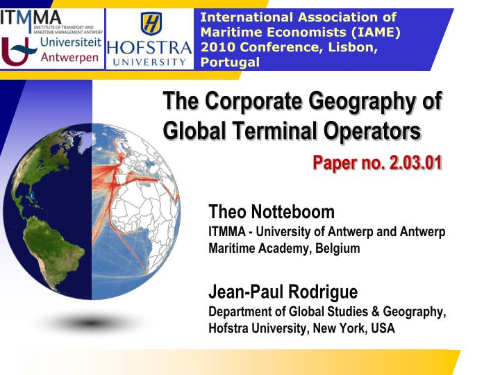 the corporate geography of global terminal operators paper no 2 03 01 n.