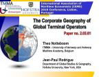 the corporate geography of global terminal operators paper no 2 03 01