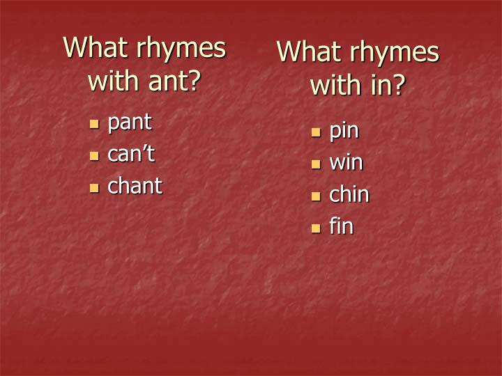What rhymes with in?