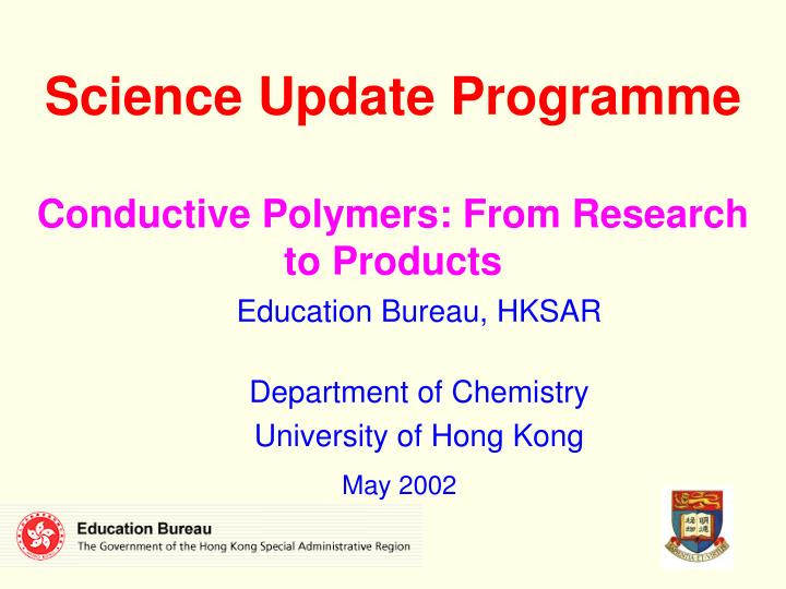 science update programme conductive polymers from research to products n.