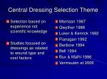 central dressing selection theme