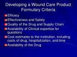 developing a wound care product formulary criteria