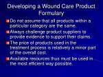 developing a wound care product formulary