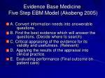 evidence base medicine five step ebm model akobeng 2005