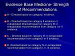 evidence base medicine strength of recommendations