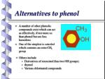 alternatives to phenol