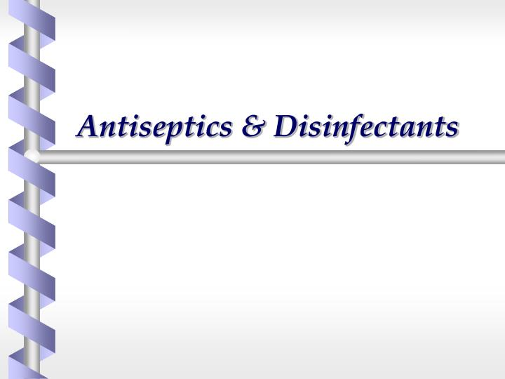 antiseptics disinfectants n.