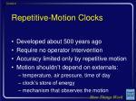 repetitive motion clocks