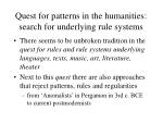 quest for patterns in the humanities search for underlying rule systems