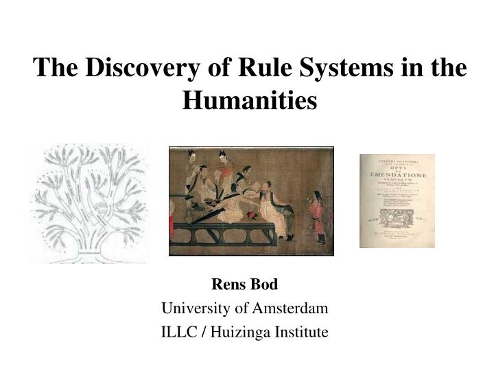 the discovery of rule systems in the humanities n.