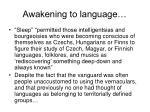 awakening to language