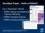 goodbye paper hello e patient