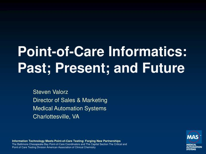 point of care informatics past present and future n.