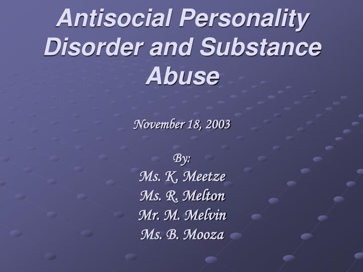 antisocial personality disorder and substance abuse n.