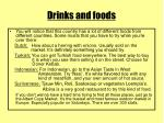 drinks and foods