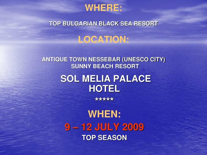Where top bulgarian black sea resort location antique town nessebar unesco city sunny beach resort
