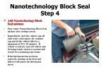 nanotechnology block seal step 4