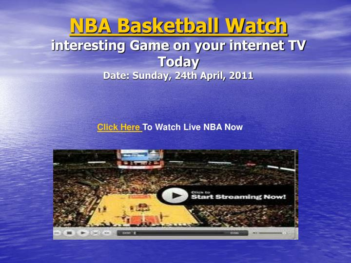 nba basketball watch interesting game on your internet tv today date sunday 24th april 2011 n.