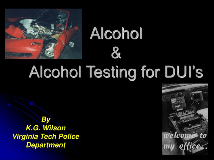 alcohol alcohol testing for dui s n.