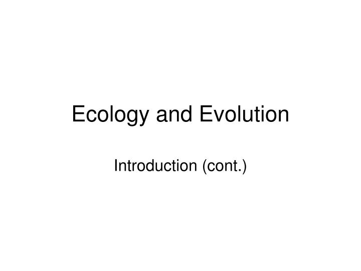 ecology and evolution n.