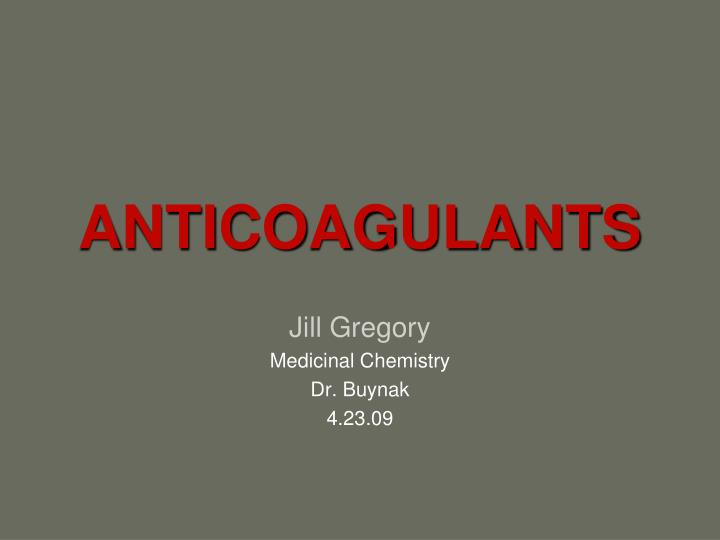 anticoagulants n.