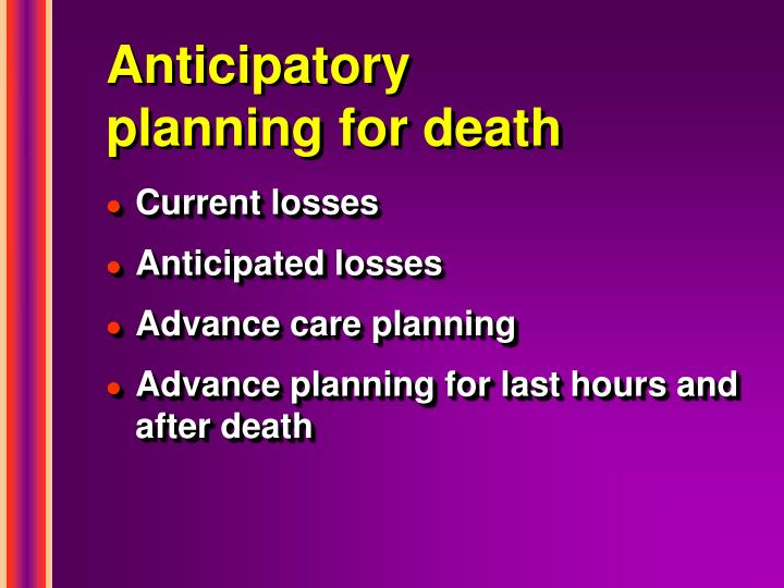 Anticipatory