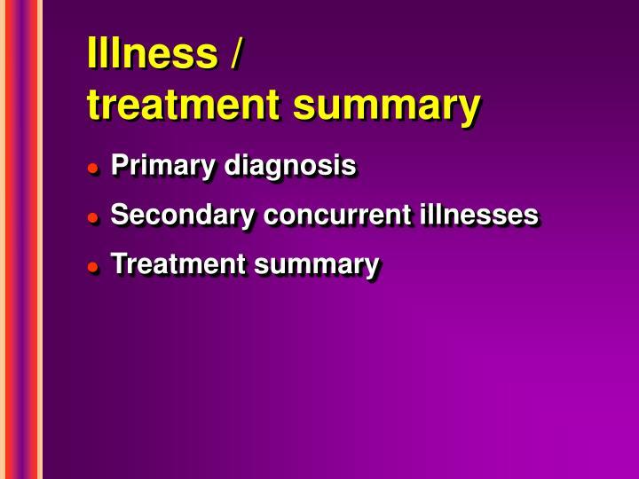 Illness /