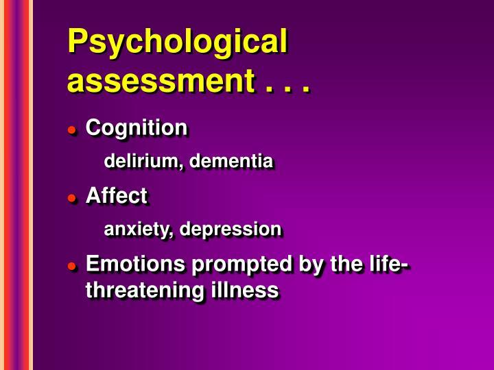 Psychological assessment . . .