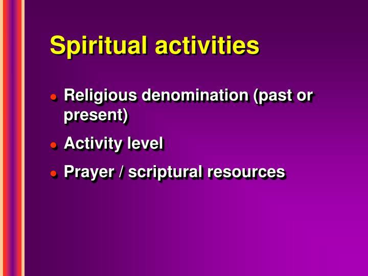 Spiritual activities
