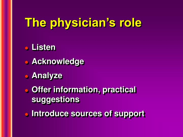 The physician's role