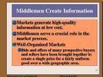 middlemen create information