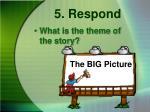 5 respond3