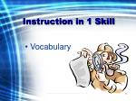 instruction in 1 skill