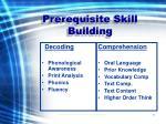 prerequisite skill building