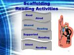 scaffolding reading activities