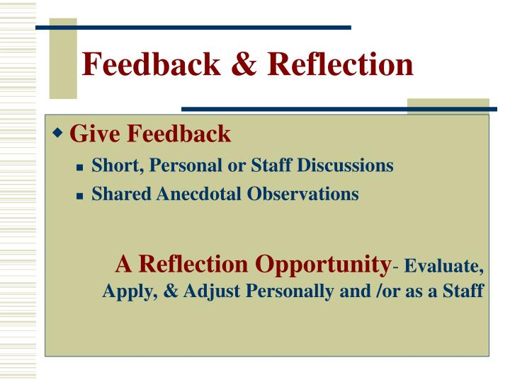 Feedback & Reflection