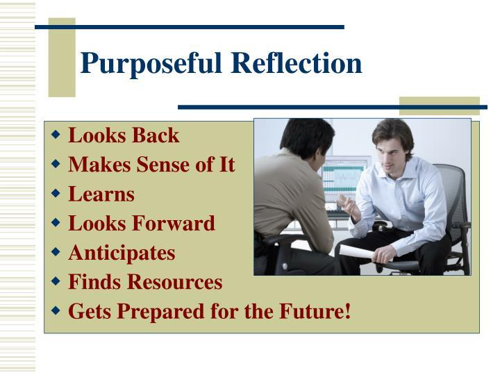 Purposeful Reflection