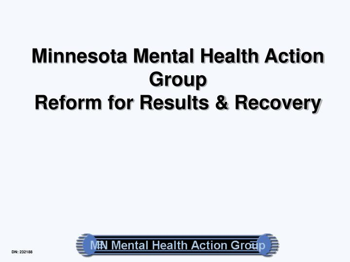minnesota mental health action group reform for results recovery n.